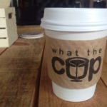 what-the-cup-coffee-cup
