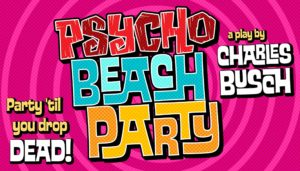 Psycho Beach Party @ The Warehouse Performing Arts Center   Deer Park   Washington   United States