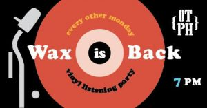 Wax is Back - Vinyl Listening Party @ Old Town Public House | Cornelius | North Carolina | United States